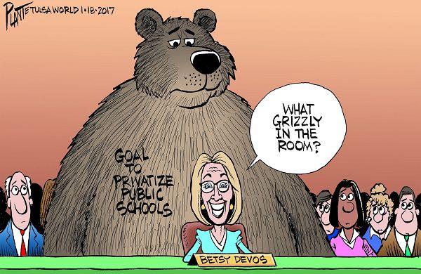 Bruce Plante Cartoon: The Secretary of Education Betsy DeVos?, Congressional hearings, public schools, grizzly, President-elect Donald J. Trump, privatization of public schools, Plante 20170119